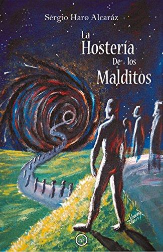 La Hostería de los Malditos (Colección Alharaca nº 12) por Sergio  Haro Alcaráz