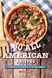 30 All American Recipes: A Complete Cookbook of US Dish Ideas! (English Edition)