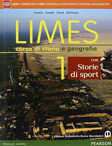 Limes. Con storie di sport. Per le Scuole superiori. Con e-book. Con espansione online: 1