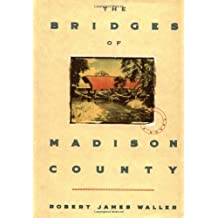 The Bridges of Madison County by Robert James Waller (1992-08-01)