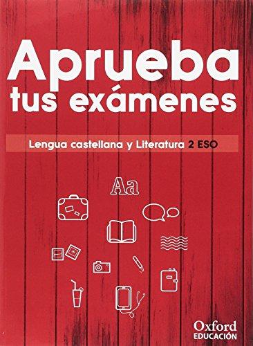 Aprueba tus exámenes. Lengua castellana y Literatura 2.º ESO por Varios Autores