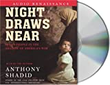 Night Draws Near: Iraq's People in the Shadow of America's War by Anthony Shadid (2005-09-07)