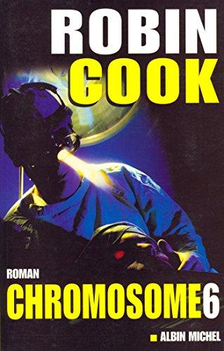 Chromosome 6 par Robin Cook