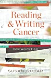 Reading and Writing Cancer – How Words Heal