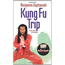 Kung Fu Trip (Quick Reads 2011) by Benjamin Zephaniah (2011-02-18)