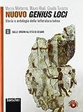 Nuovo genius loci. Storia e antologia della letteratura latina. Per le Scuole superiori. Con espansione online: 1
