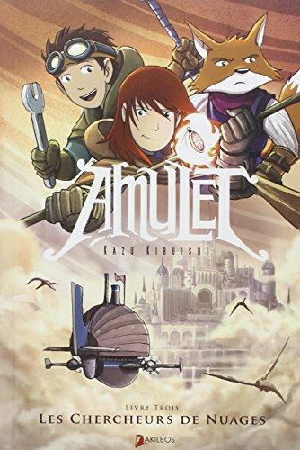Amulet (3) : Les chercheurs de nuages