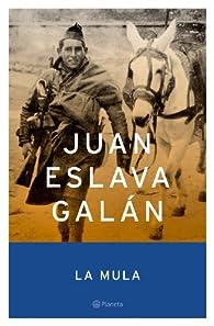 La mula par Juan Eslava Galán