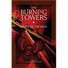 The Burning Towers (The Girls of Troy Trilogy Book 2)