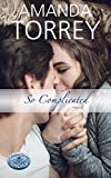 So Complicated (Healing Springs Book 4)