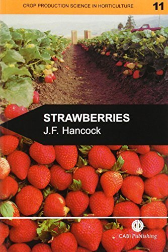 Strawberries (Crop Production Science in Horticulture) by Hancock, James F. (1999) Paperback