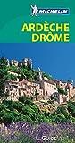 Le Guide Vert Ardèche Drôme Michelin