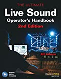 The Ultimate Live Sound Operator's Handbook (Book & DVD) (Music Pro Guides)