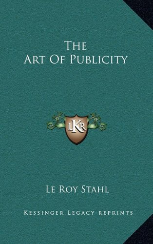 The Art of Publicity the Art of Publicity