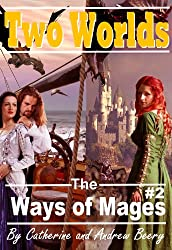 The Ways of Mages: Two Worlds (English Edition)