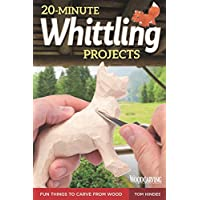 20-Minute Whittling Projects: Fun Things to Carve from Wood (Fox Chapel Publishing) Step-by-Step Instructions & Photos to Whittle Expressive Figures; ... Dogs, & More for Gift-Giving (Woodcarving) - ukpricecomparsion.eu