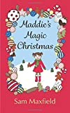 Maddie's Magic Christmas