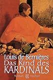 Das Kind des Kardinals: Roman - Louis de Bernières