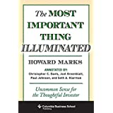 The Most Important Thing Illuminated – Uncommon Sense for the Thoughtful Investor