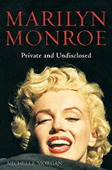 Marilyn Monroe: Private and Undisclosed: New edition: revised and expanded (Brief Histories) (English Edition) par [Morgan, Michelle]