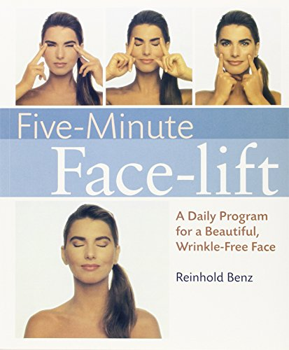 Five-minute Facelift: A Daily Program for a Beautiful, Wrinkle-free Face