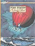 Jean Graton illustre l'Oncle Paul, Tome 1 - 12 histoires vraies d'exploits et de découvertes