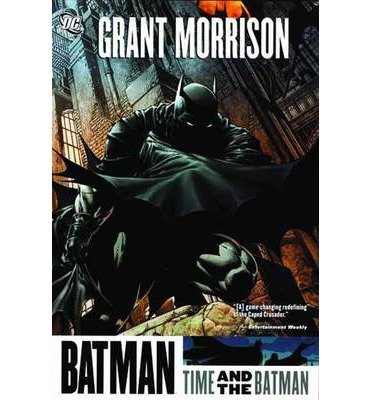 [(Batman: Time and the Batman)] [by: Grant Morrison]