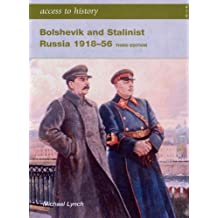 Access to History: Bolshevik and Stalinist Russia 1918-56