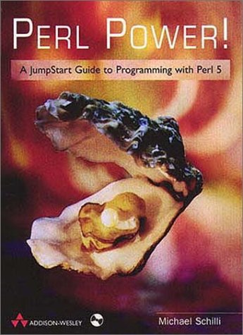 Perl Power, w. CD-ROM: A Jump Start Guide to Programming with Perl 5.0