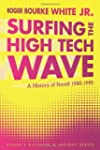 Surfing the High Tech Wave: A History...
