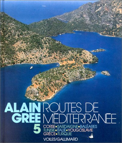 Alain Grée Tome 5 : Routes de Méditerranée par Alain Grée