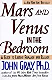 Mars and Venus in the Bedroom: Guide to Lasting Romance and Passion, A