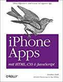 iPhone Apps mit HTML, CSS und JavaScript - Jonathan Stark