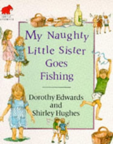 My naughty little sister goes fishing