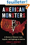 American Monsters: A History of Monst...