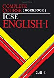 Complete Course Workbook English 1: ICSE Class 10