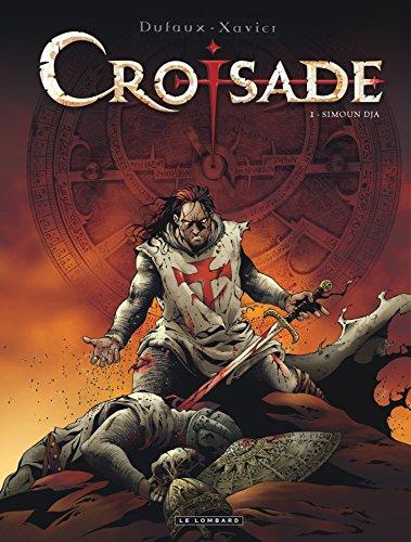 Croisade - tome 1 - Simoun Dja par Dufaux Jean