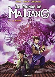 Monde de Maliang (le) Vol.3