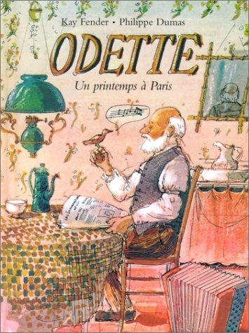 Odette : Un printemps à Paris