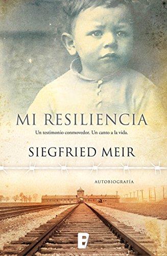 Mi resiliencia por Siegfried Meir
