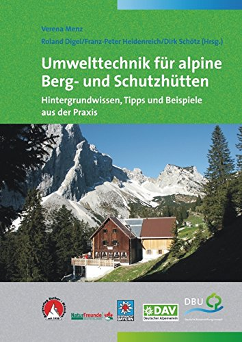 umwelttechnik-fr-alpine-berg-und-schutzhtten-hintergrundwissen-tipps-und-beispiele-aus-der-praxis
