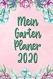 Mein Garten Planer 2020: Gartenplaner zum ausfüllen und Fotos einkleben | Notizbuch für die Gartengestaltung mit viel Platz für Ideen