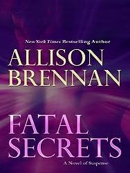 Fatal Secrets: A Novel of Suspense (Basic) Lrg edition by Brennan, Allison (2009) Hardcover