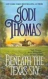 Beneath the Texas Sky (Zebra Historical Romance)