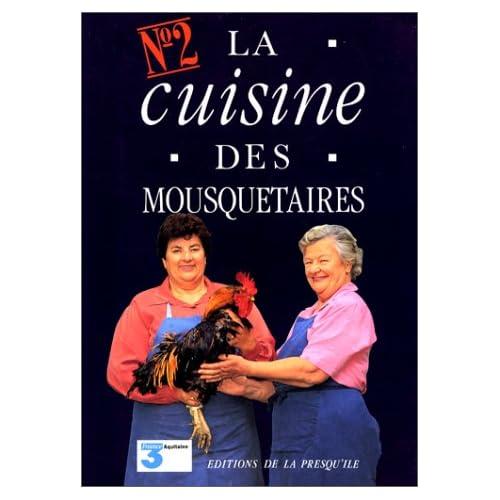 La cuisine des mousquetaires, tome 2