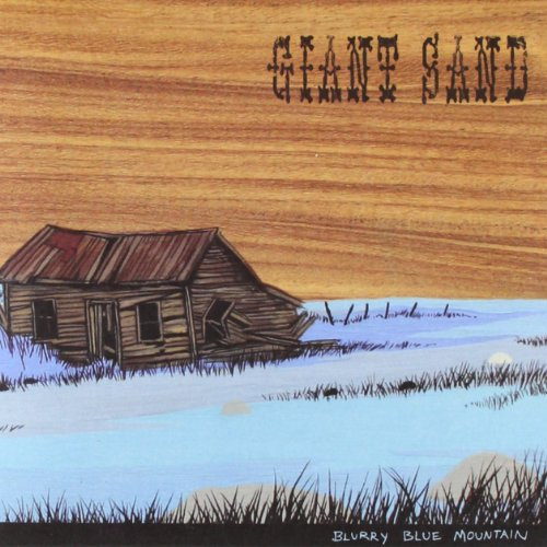 Giant Sand: Blurry Blue Mountain (Audio CD)