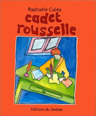 Cadet Rousselle par Raphaèle Galéa