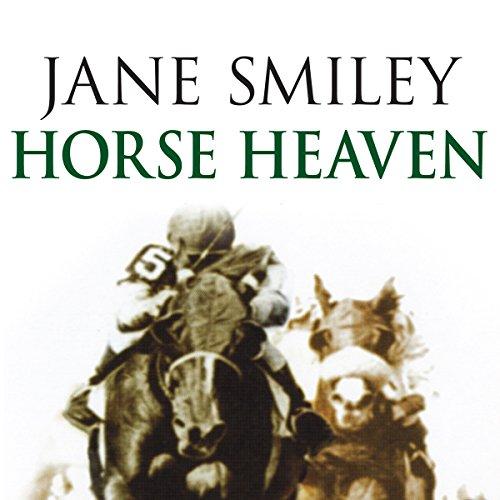 Horse Heaven  Audiolibri