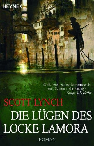 Die Lügen des Locke Lamora: Band 1 - Roman