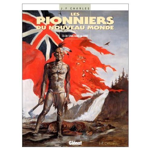Les Pionniers du Nouveau Monde, Tome 5 : Du Sang dans la boue